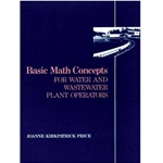 Basic Math Concepts for Water & Wastewater Plant Operations