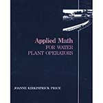 Applied Math for Water Plant Operators; with Workbook
