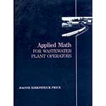 Applied Math for Wastewater Operators; With Workbook