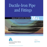 AWWA Ductile-Iron Pipe and Fittings (M41), 3rd Edition