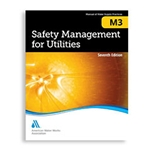 AWWA Safety Management for Utilities (M3), 7th Edition