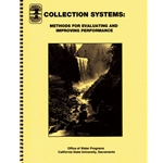 Collection Systems: Methods For Evaluation & Improving Performance